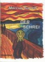 Barrell, Marcus Der Schrei
