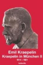 Kraepelin, Emil Kraepelin in München 2