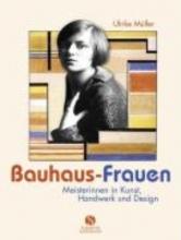 Müller, Ulrike Bauhaus-Frauen