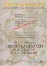 Schwoch, Rebecca Jüdische Kassenärzte rund um die Neue Synagoge