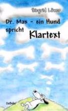 Löwer, Sigrid Dr. Max - ein Hund spricht Klartext