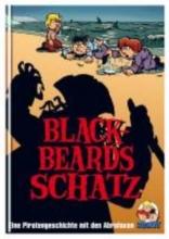 Schuber, Jens U. Blackbeards Schatz: Eine Piratengeschichte mit den Abrafaxen