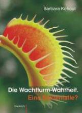Kohout, Barbara Die Wachtturm-Wahrheit