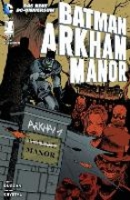 Duggan, Gerry Batman: Arkham Manor