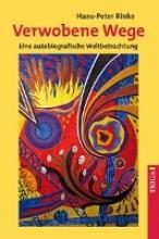 Rinke, Hans-Peter Verwobene Wege