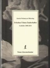 Wehmeyer-Münzing, Katrin Zwischen Tränen Zauberhaftes