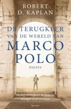 Robert  Kaplan , De terugkeer van de wereld van Marco Polo