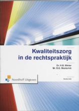 H.B.  Winter, B.G.  Westerink Kwaliteitszorg in de rechtspraktijk