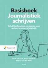 Esther van der Meer Henk Asbreuk  Addie de Moor, Basisboek Journalistiek schrijven