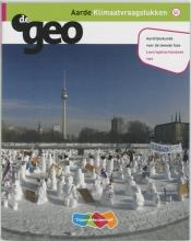 H.M. van den Bunder, J.H.A.  Padmos DeGeo Aarde Klimaatvraagstukken VWO leeropdrachtenboek