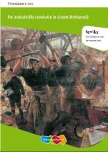 Raymond de Kreek Feniks VWO de industriele revolutie in Groot-Brittannie