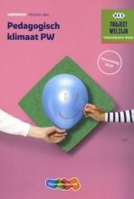 , Traject Welzijn Pedagogisch klimaat PW Niveau 3&4 Werkboek