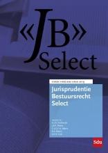 , Jurisprudentie Bestuursrecht Select 2019