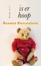 Renate Dorrestein , Is er hoop
