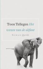 Tellegen, Toon Het wezen van de olifant