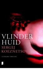 Sergej  Koeznetsov Vlinderhuid