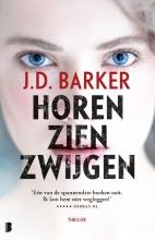 J.D. Barker , Horen, zien, zwijgen