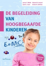 James  Webb, Janet L.  Gore, Edward R.  Amend, Arlene R. De Vries De begeleiding van hoogbegaafde kinderen