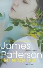 James  Patterson, Maxine  Paetro Het elfde uur