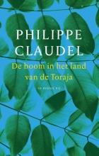 Philippe  Claudel De boom in het land van de Toraja