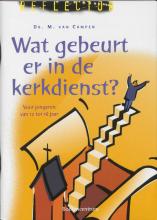 M. van Campen , Wat gebeurt er in de kerkdienst?