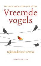 Gert-Jan Roest Stefan Paas, Vreemde vogels