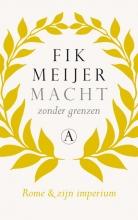 Fik Meijer , Macht zonder grenzen