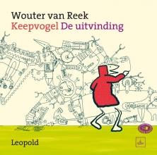 Wouter van Reek Keepvogel - De uitvinding
