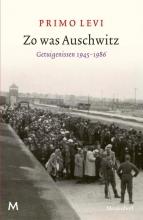 Primo  Levi Zo was Auschwitz