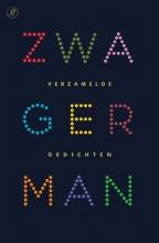 Joost Zwagerman Verzamelde gedichten