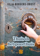 Julia Burgers-Drost , Thuis in het poorthuis