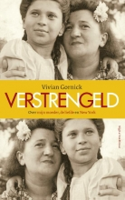 Vivian  Gornick Verstrengeld