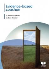 Dr. Eefje Rondeel Dr. Pieternel Dijkstra, Evidence-based coachen