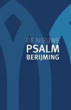 Diverse auteurs , De Nieuwe Psalmberijming
