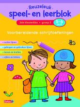 Reuzeleuk speel- en leerblok  Voorbereidende schrijfoefeningen 5-6 jaar