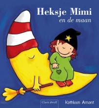 Kathleen  Amant Heksje Mimi en de maan