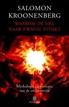 Salomon  Kroonenberg Waarom de hel naar zwavel stinkt