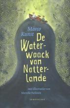 Marco Kunst , De Waterwaack van Natterlande