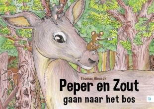 Thomas  Hiensch Peper en Zout gaan naar het bos