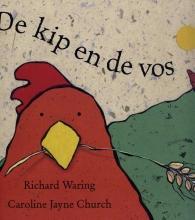 Richard  Waring De kip en de vos
