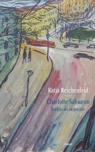 Katja  Reichenfeld Charlotte Salomon