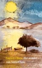 Chesley Rach , Het wonder van Santa Clara