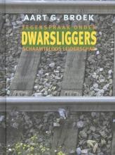 Aart G. Broek , Dwarsliggers