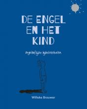 Willeke Brouwer , De engel en het kind