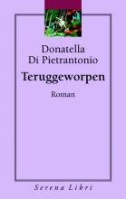 Donatella Di Pietrantonio , Teruggeworpen
