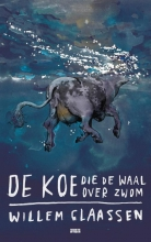 Willem  Claassen De koe die de Waal over zwom