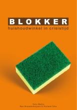Bas  Nieuwenhuijsen, Richard  Otto Blokker: huishoudwinkel in crisistijd