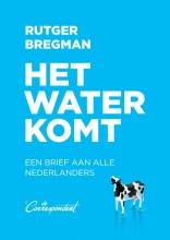 Rutger Bregman , Het water komt