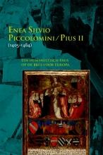 Pius II Zweder von Martels  Michel Goldsteen  Enea Silvio Piccolomini, Enea Silvio Piccolomini - Pius II(1405-1464)