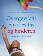Edgar van Mil, Arianne  Struik Overgewicht en obesitas bij kinderen